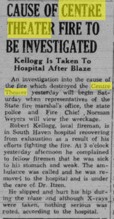 Centre Theater - FEB 2 1945 ARTICLE ON FIRE INVESTIGATION