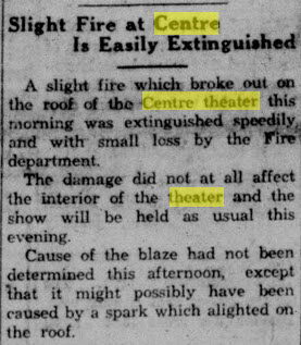 Centre Theater - OCT 17 1930 MINOR FIRE THAT FORESHADOWS CATASTROPHIC FIRE TO COME